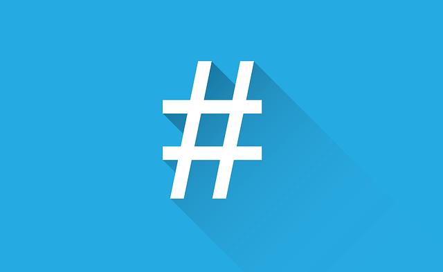 Webmarketing - Utiliser le hashtag à bon escient